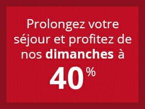 Promotion: Les Dimanches à 40%