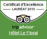 Certificat d'Excellence Lauréat 2015 TripAdvisor pour Hôtel Le Floral